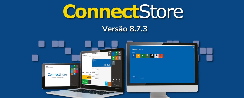 Novidades-da-versão-8.7.3-do-ConnectStore